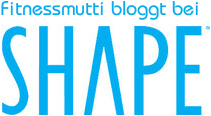 Fitnessmutti bloggt bei Shape