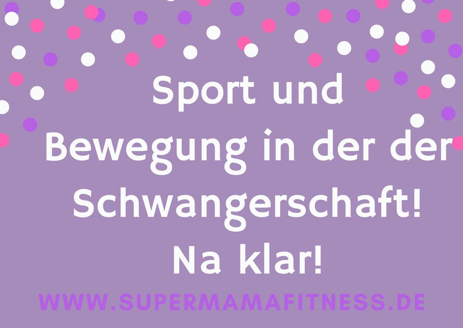 sport-und-bewegung-in-der-der-schwangerschaft-na-klar