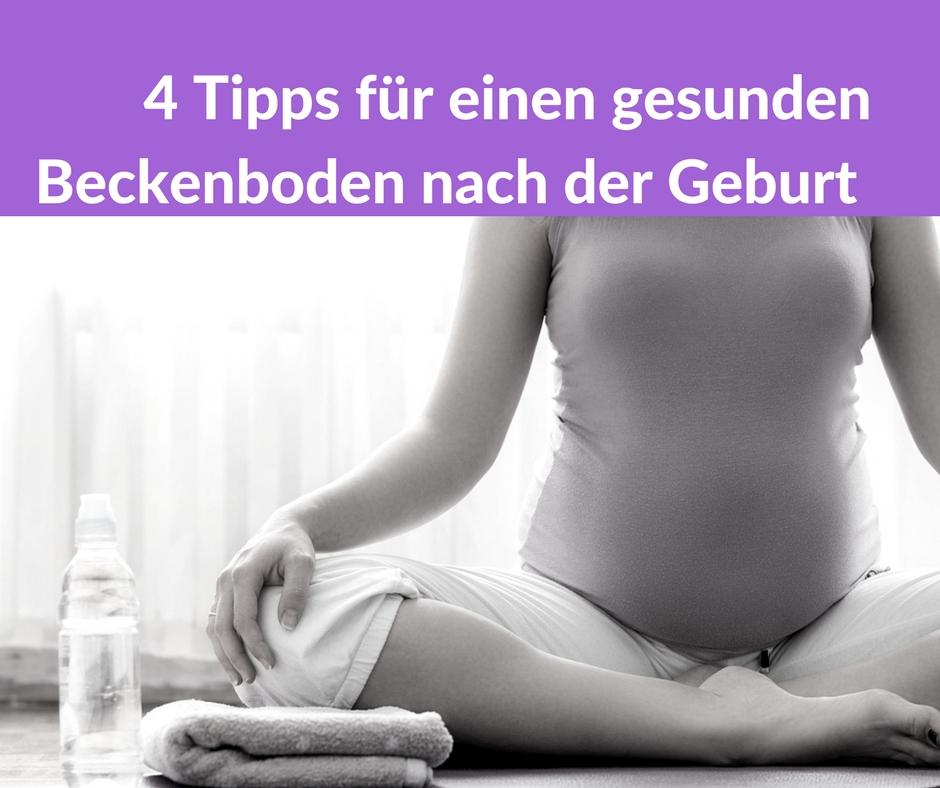 4 Tipps für einen gesunden Beckenboden nach der Geburt