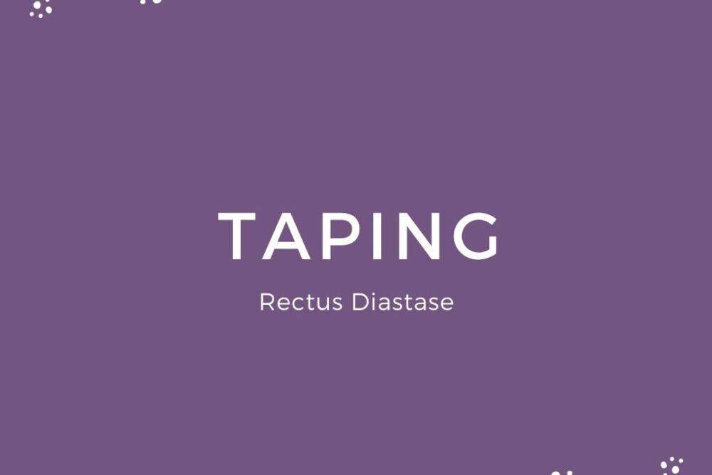 Taping Rectus Diastase